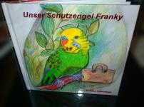 Unser Schutzengel Franky – B. Kleinelsen – Kinderbuch