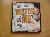 """""""Watch me"""" ist ein fesselndes Hörbuch mit einem großartigen Sprecher !!"""