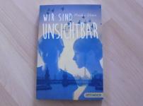 """""""Wir sind unsichtbar"""" von Maike Stein"""