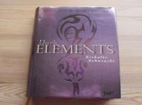 Dark Elements- Eiskalte Sehnsucht