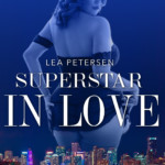 """Superstar in Love-Grenzenlose Versuchung"" Rezension"