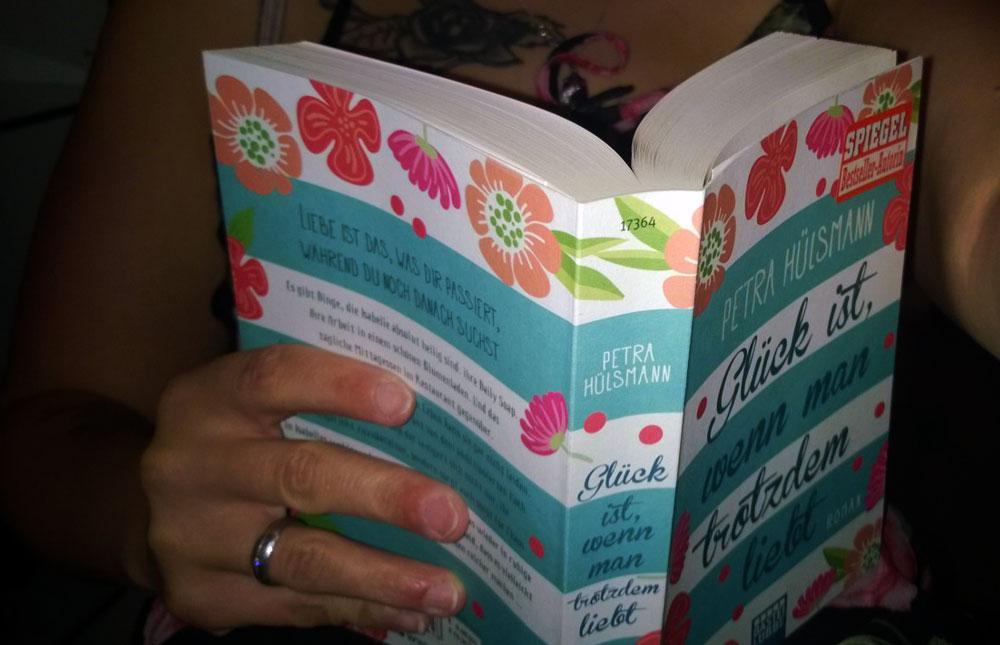 Ich lese Glück ist, wenn man trotzdem liebt