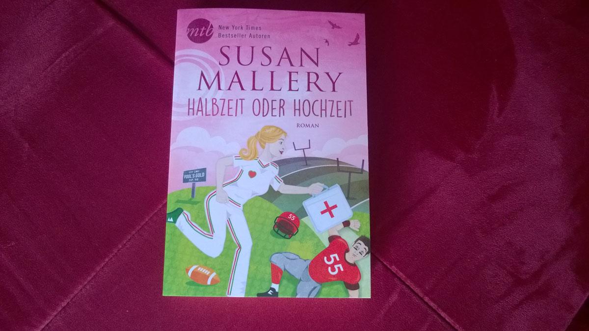 Susan Malllery Halbzeit oder Hochzeit