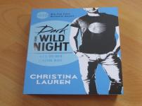 """""""Dark Wild Night-Weil du der einzige bist"""" von Christina Lauren"""