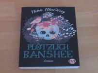 """""""Plötzlich Banshee"""" ist sehr abwechslungsreich und spannend !!"""