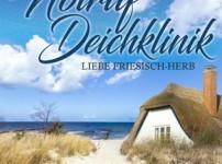 """Buchvorstellung  """"Notruf Deichklinik. Liebe friesisch-herb"""" von Edna Schuchardt"""
