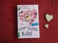 """""""Don't kiss Ray"""" ist ein schöner, unterhaltsamer Jugendroman !!"""