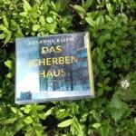 """""""Das Scherbenhaus"""" überzeugt mit bildlichen, detaillierten Beschreibungen !!"""