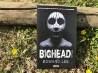 """""""Bighead"""" ist Edward Lee-Horror vom Feinsten und macht richtig Spaß"""