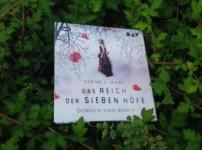 """""""Das Reich der sieben Höfe-Dornen und Rosen"""" ist ein wahnsinnig gelungener Auftakt !!"""