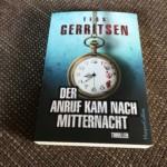 """""""Der Anruf kam nach Mitternacht"""" ist Gerritsens Debüt-Roman"""