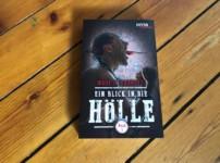"""""""Ein Blick in die Hölle -Buch 1"""" ist genau das: ein Einblick in die Hölle"""