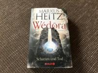 """Mit """"Wedora – Schatten und Tod"""" entführt uns Heitz erneut in die Wüste"""