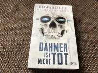 """""""Dahmer ist nicht tot"""" geht gewalt(tät)ig unter die Haut"""
