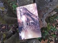 """""""Bird & Sword"""" vereint Fantasy, Spannung und ein wenig Liebe in einer bezaubernden Geschichte !!"""