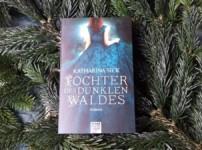 """Katharina Secks """"Tochter des dunklen Waldes"""" überzeugt durch bildgewaltige Sprache, die mich beeindruckt zurücklässt !!"""