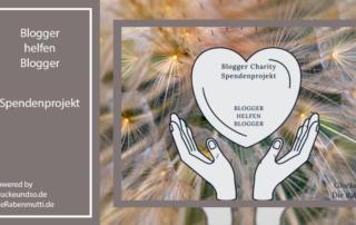 Blogger helfen Blogger Spendenprojekt