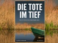 """Buchvorstellung """"Die Tote im Tief"""" von Alfred Bekker"""